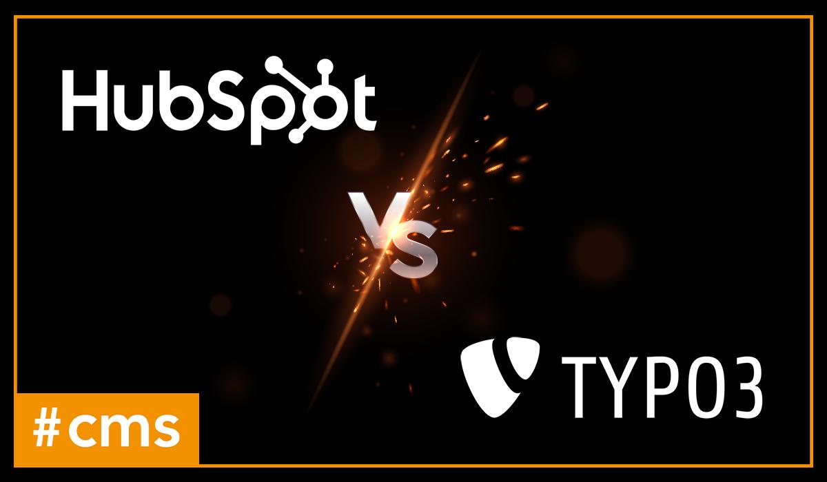 Teaser TYPO3 vs HubSpot CMS v2